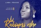 Laba Praise Kabiyesi Eshe