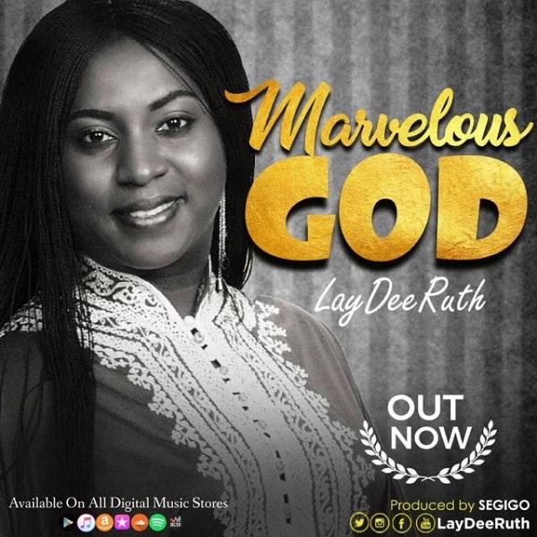 Laydee Ruth Marvelous God