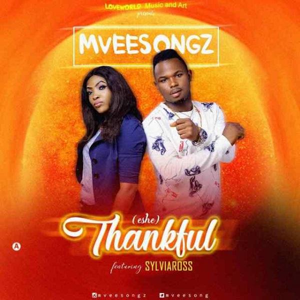 Mveesongz Thankful (Eshe)