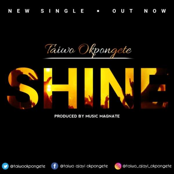 Taiwo Okpongete Shine