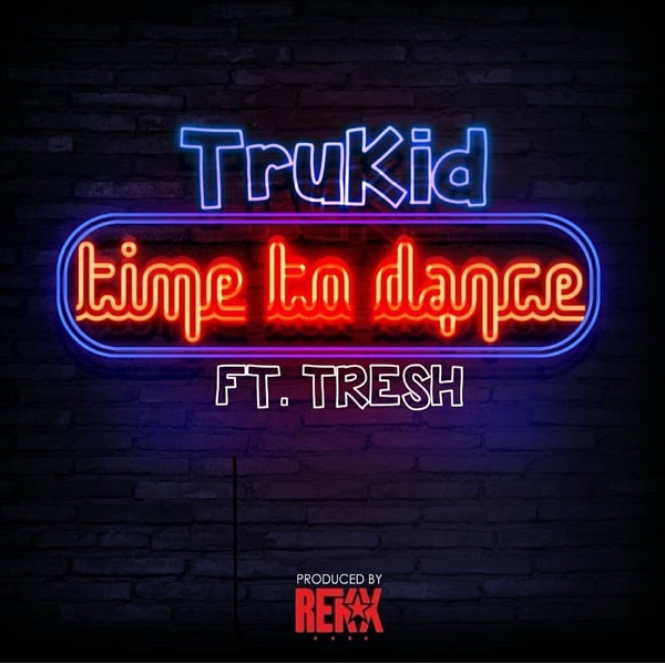 TruKid Time To Dance