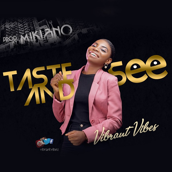 Vibrant Vibes Taste and See