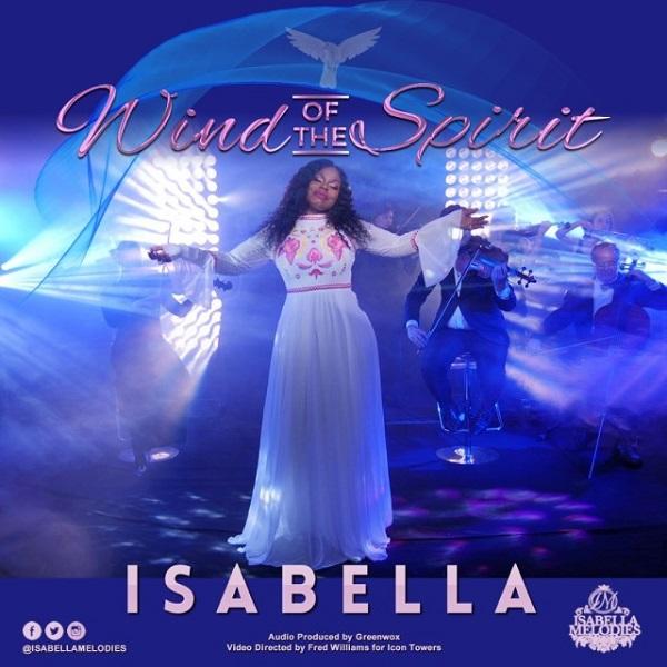 Isabella Melodies Wind Of The Spirit