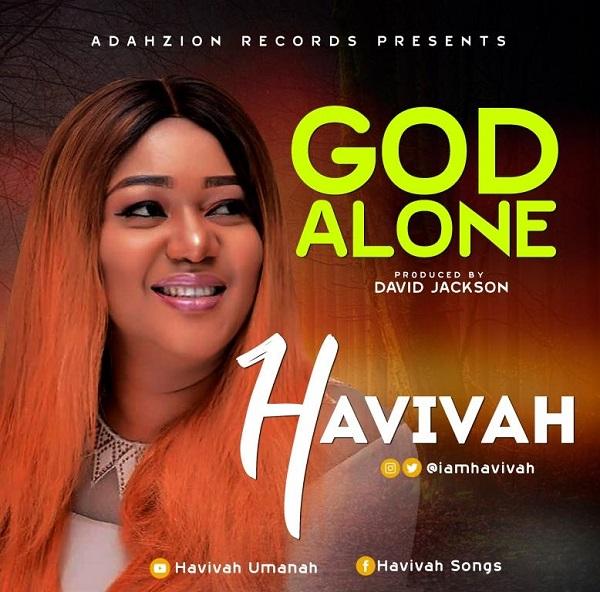 Havivah God Alone