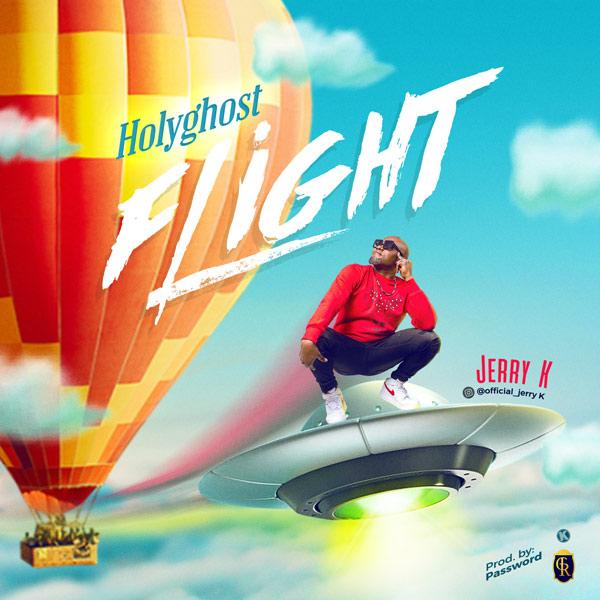 Jerry K Holy Ghost Flight