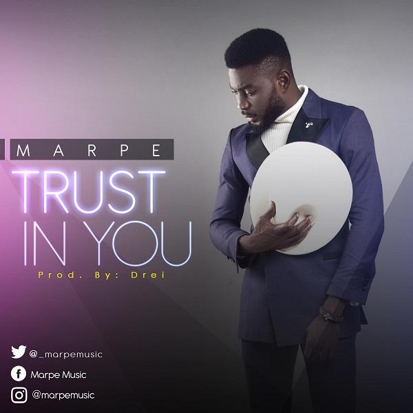 Marpe Trust In You