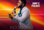 Jimmy D Psalmist Indomitable
