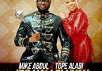 Mike Abdul – Iro Halleluyah