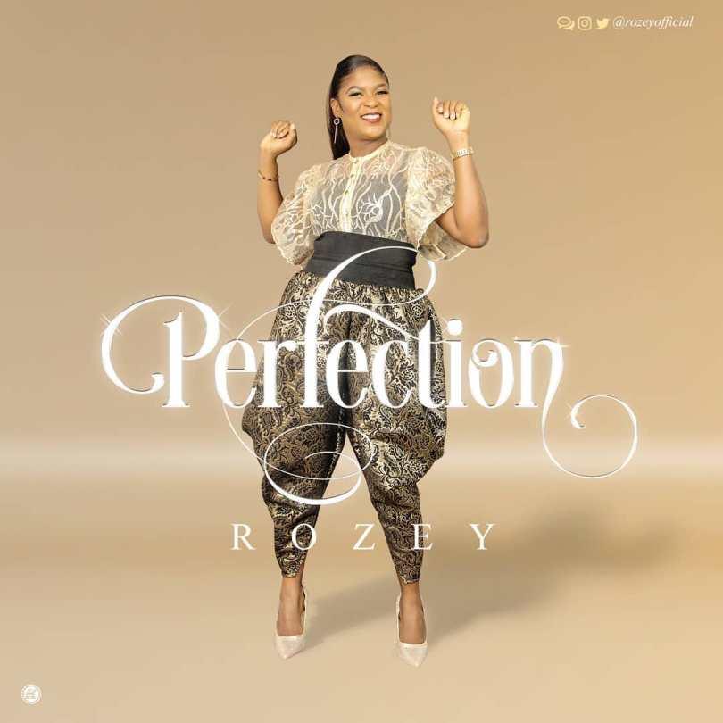 Rozey Perfection