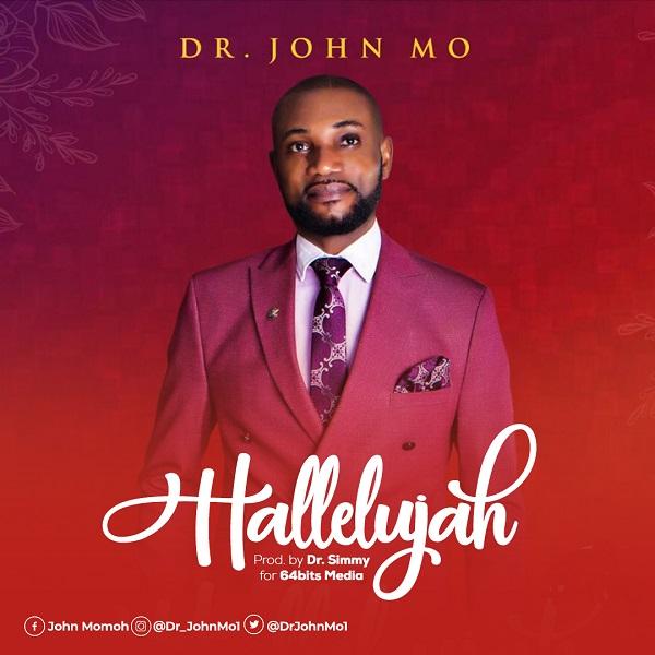 Dr. John Mo – Hallelujah