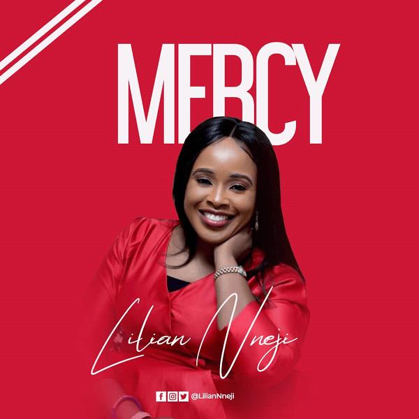 Lilian Nneji – Mercy