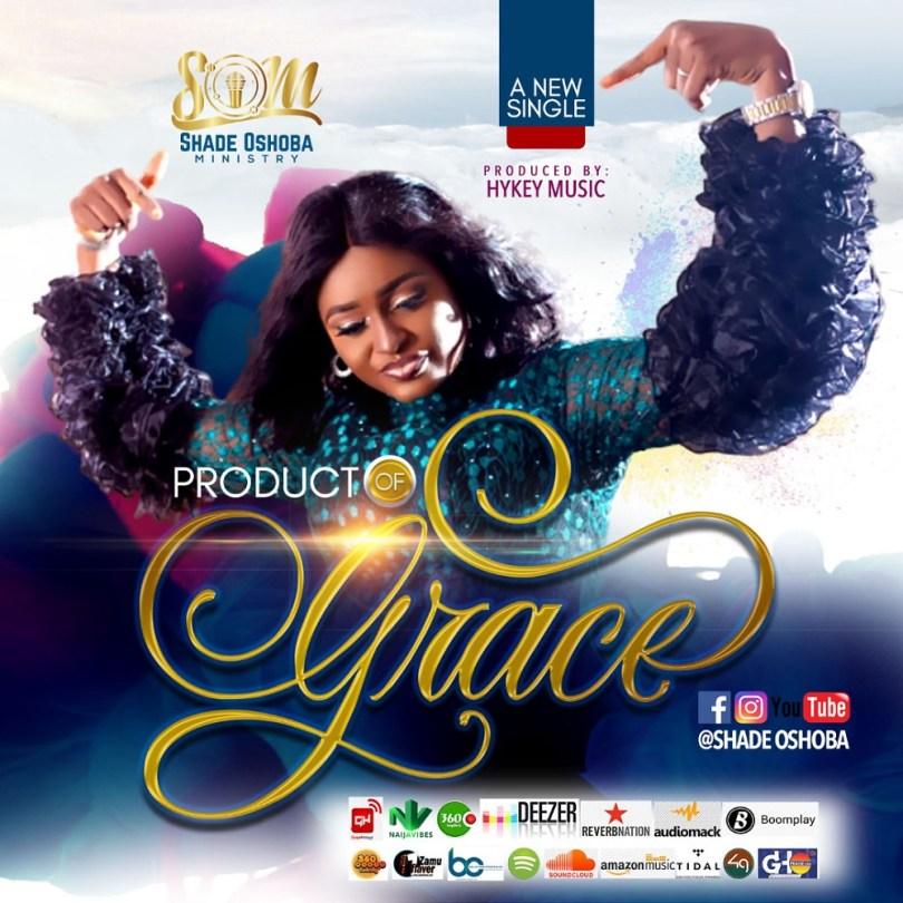 Sade Oshoba – Product of Grace