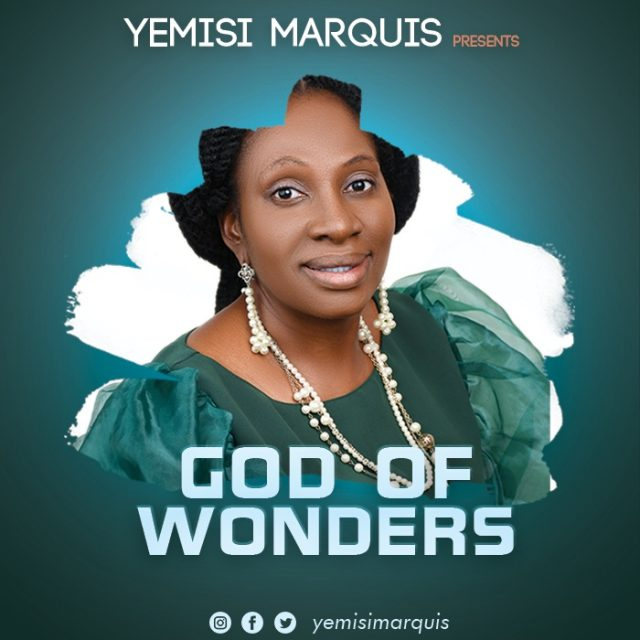 Yemisi Marquis – God Of Wonders