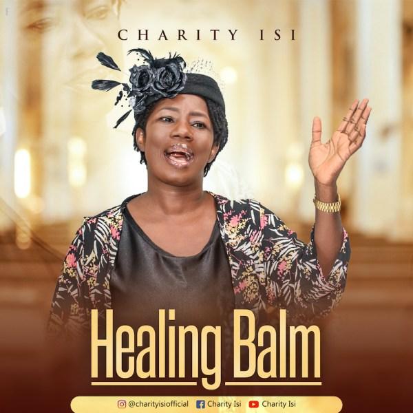 Charity Isi – Healing Balm