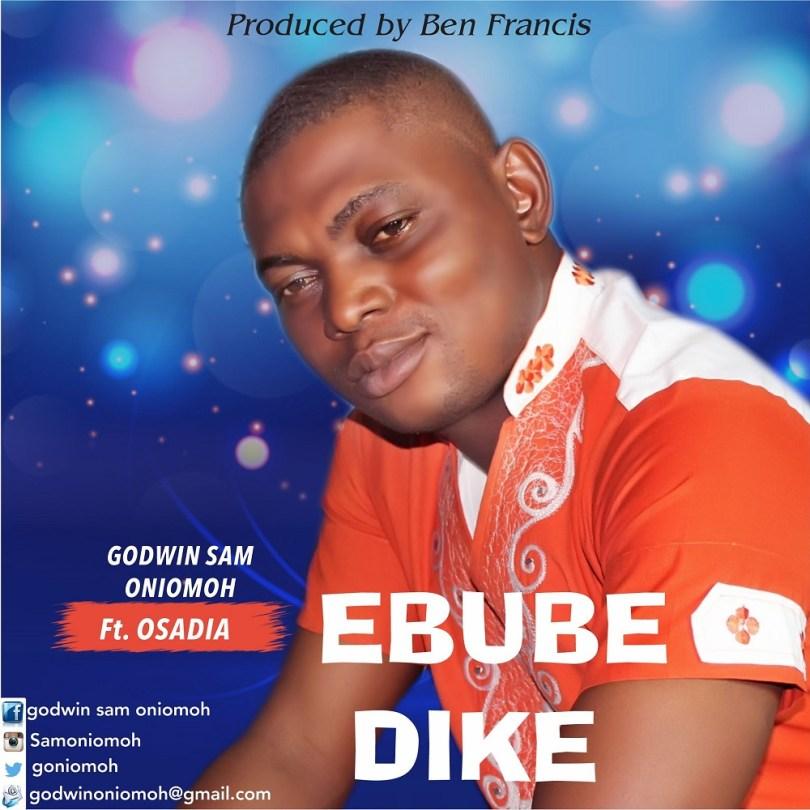 Godwin Sam Oniomoh Ebube Dike