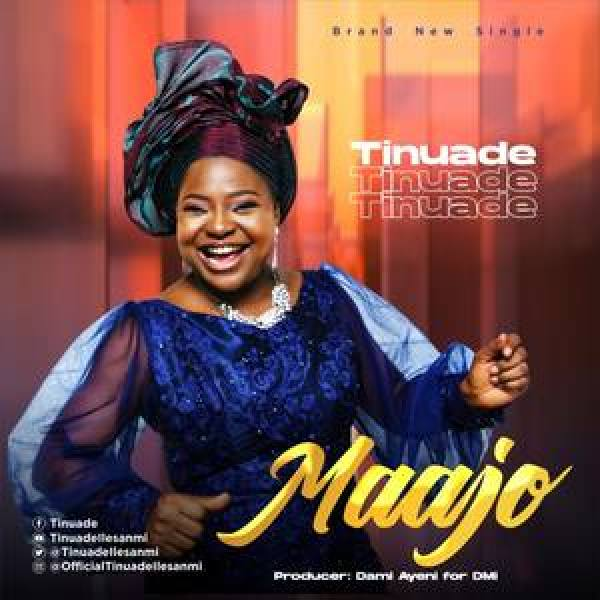 Tinuade – Maajo | VIDEO