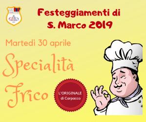 Festeggiamenti S. Marco Pramaggiore 2019 Serata Frico