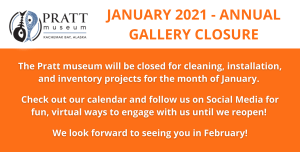 January 2021 Annual Gallery Closure