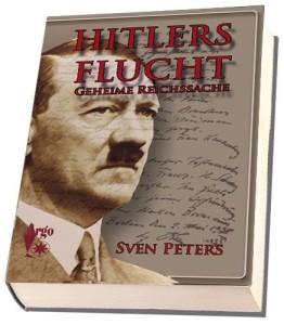Hitlers Flucht Geheime Reichssache