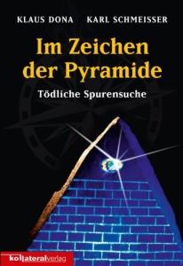 Im Zeichen der Pyramide: Tödliche Spurensuche