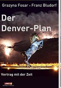 Der Denver-Plan: Vertrag mit der Zeit
