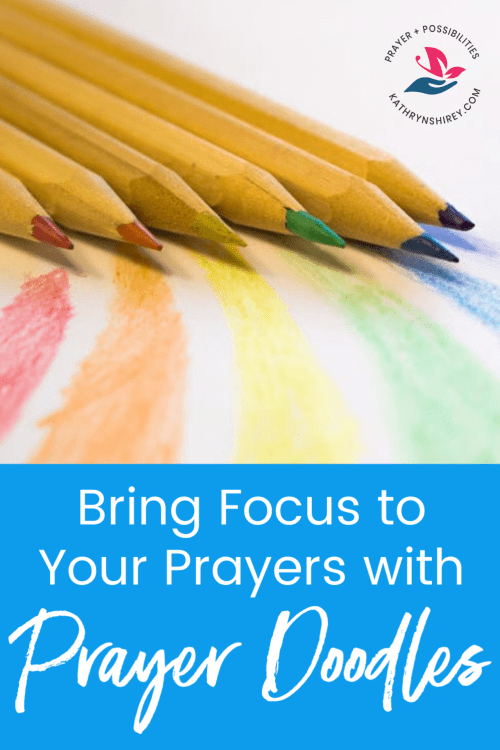 What is a prayer doodle? Want to bring more focus to your prayers? Pray with prayer doodles to slow down, focus, and listen more in your prayers.