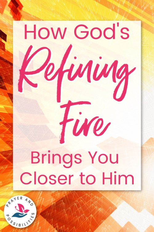 Are you facing trials in your life? Do you feel God cleansing some piece of your character? Read on for 3 ways to sustain through God's refining fire. Learn how God's refining fire brings you closer to him.