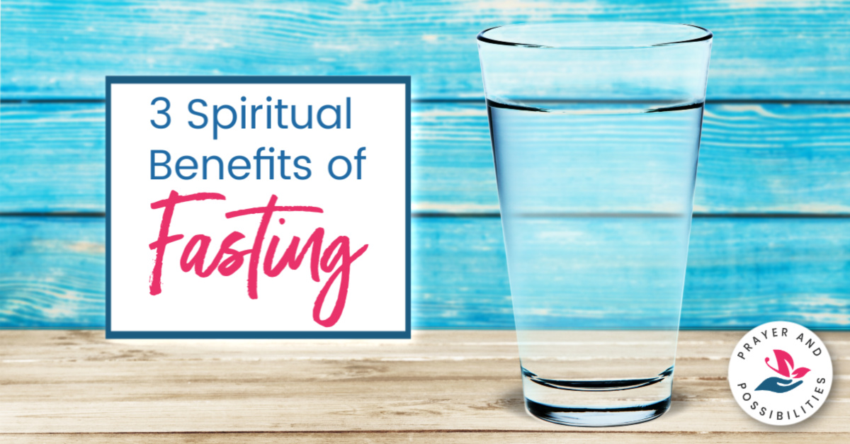 Have you tried fasting in your spiritual life? Explore these spiritual benefits of fasting and discover how fasting leads to breakthrough faith.