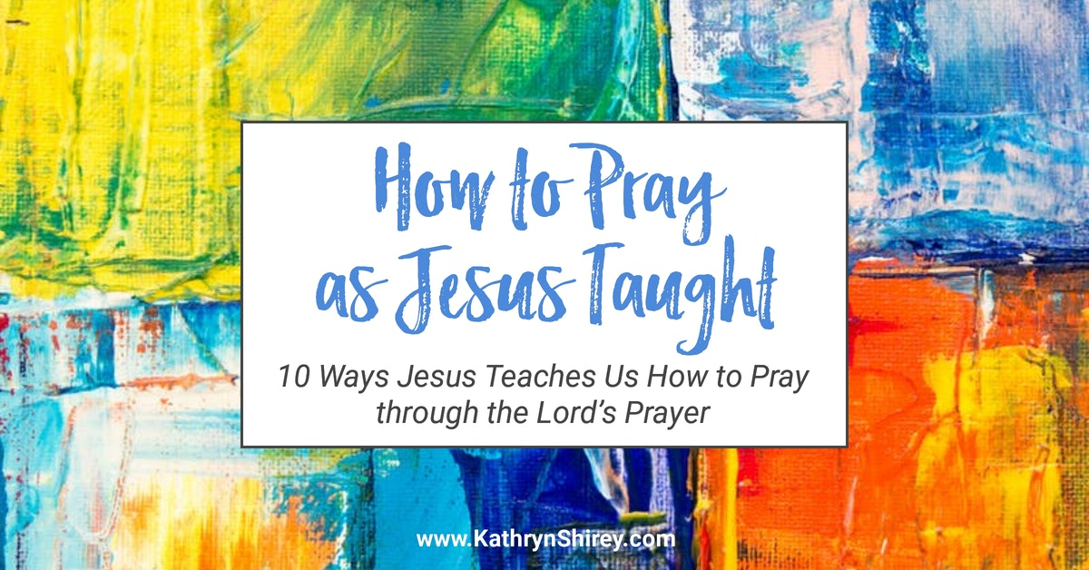 Do you want to know how to pray? Want to pray more effectively? Look no further than the Lord's Prayer where Jesus teaches us to pray in 10 key lessons. (+ free printable Lord's Prayer worksheet) | Lord's Prayer | How to Pray | Pray as Jesus Taught