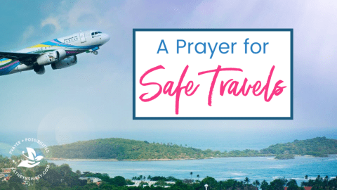 A daily prayer for safe travel. Whether you travel for work or school, or are heading out on a vacation, pray for God's protection for your travels.