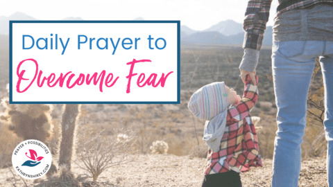 "A daily prayer to overcome fear. Pray for God's promises of ""do not be afraid"" to fill your heart. Pray for God's protection and strength."