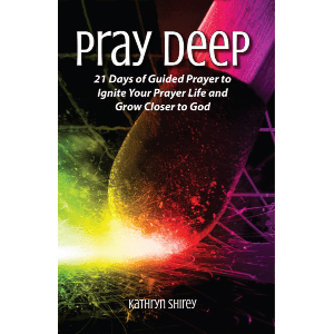 Pray Deep - Ignite your prayer life in 21 days with this 21 day prayer devotional