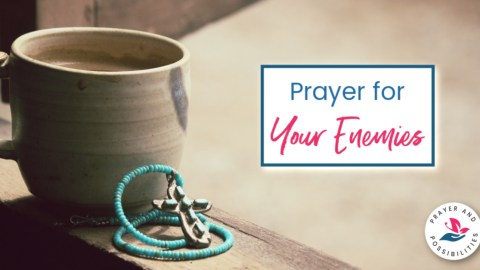 A daily prayer for your enemies. Pray to keep from repaying evil with evil, to hold your tongue, and pray for God's blessings even over your enemies.