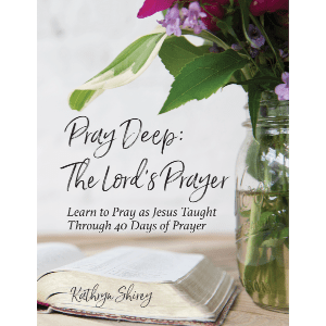 Pray Deep: The Lord's Prayer