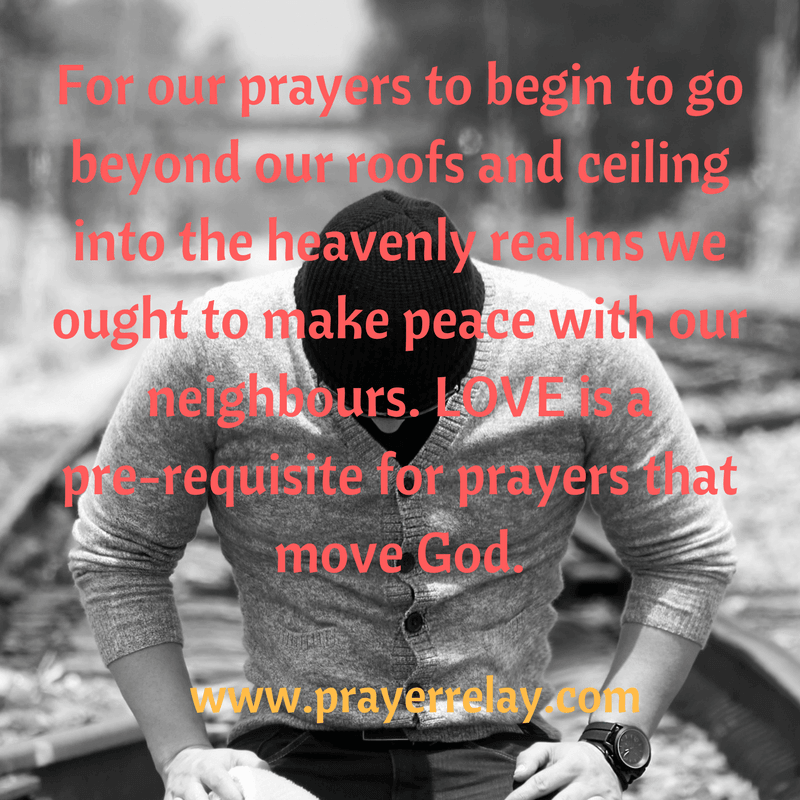 Love is a prerequisite for prayer