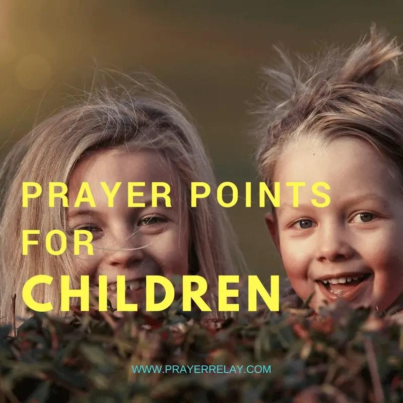 PRAYER POINTS FOR CHILDREN