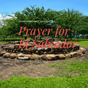 How to Pray for El Salvador