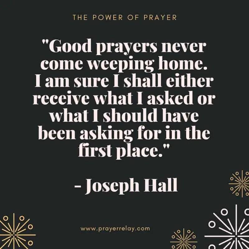 Power of prayer: good prayers Joseph Hall quote