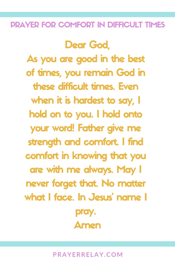 PRAYER FOR COMFORT IN DIFFICULT TIMES