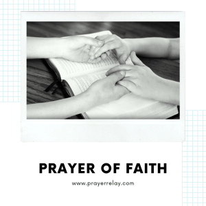 What is Prayer Of Faith? How You Can Win with It