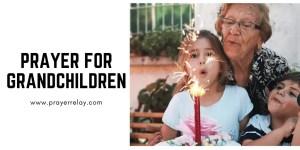 Prayer for Grandchildren