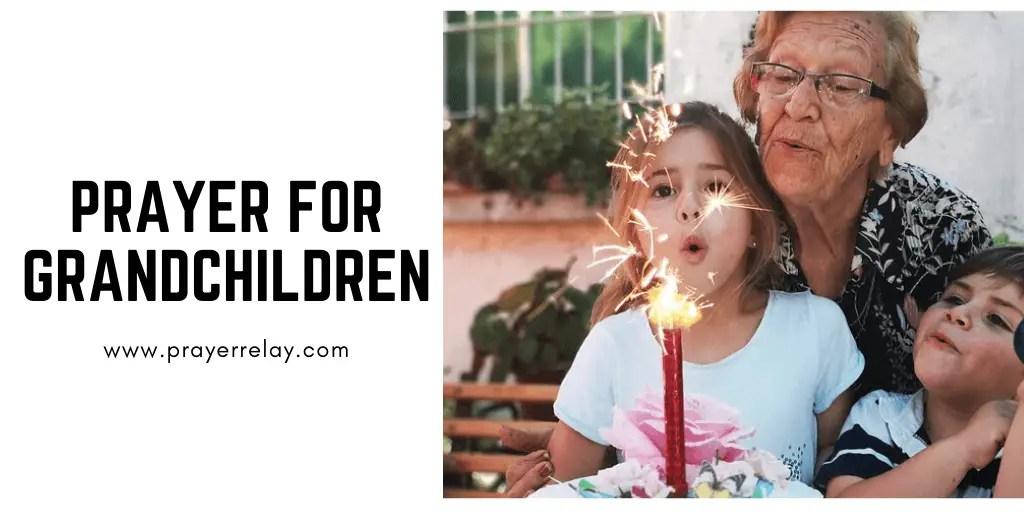 Prayer for Grandchildren 1