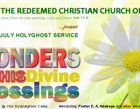 "July 2013 Holy Ghost Service: ""The Wonders of His Divine Blessings"""