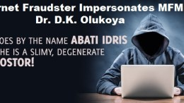 Beware of internet fraudster ABATI IDRIS who impersonates General Overseer of MFM Dr D. K. Olukoya