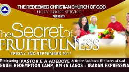 SEPTEMBER 2011 HOLY GHOST SERVICE - SECRET OF FRUITFULNESS