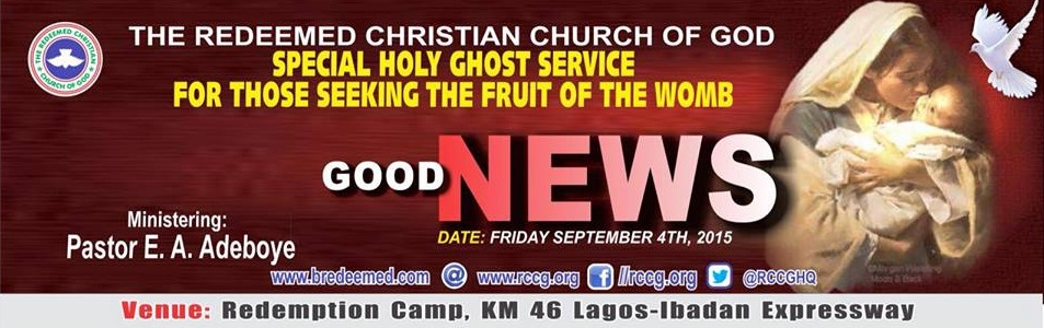 September 2015 Holy Ghost Service - GOOD NEWS - By Pastor E. A. Adeboye