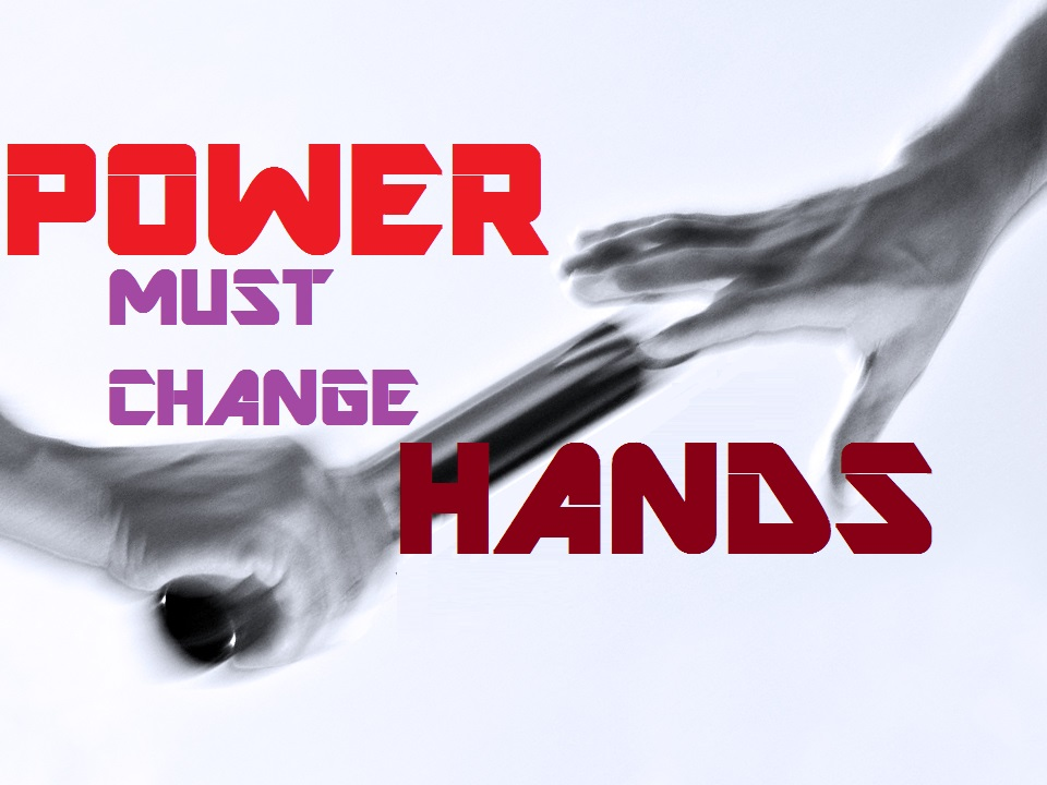 40 Prayers POWER MUST CHANGE HANDS