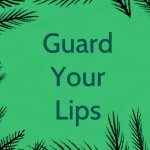 Devotional : Guard Your Words
