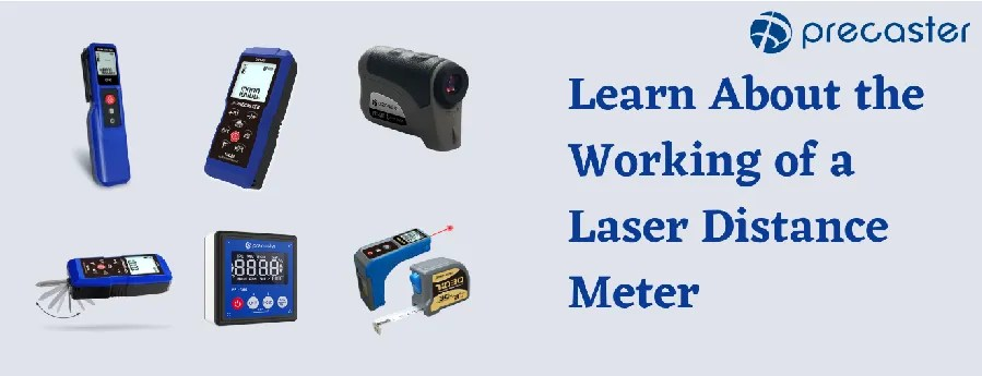 Learn About the Working of a Laser Distance Meter