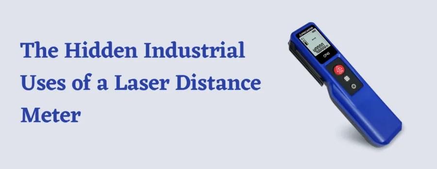 The Hidden Industrial Uses of a Laser Distance Meter
